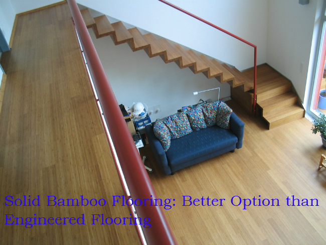 Solid Bamboo Flooring: Better Option than Engineered Flooring