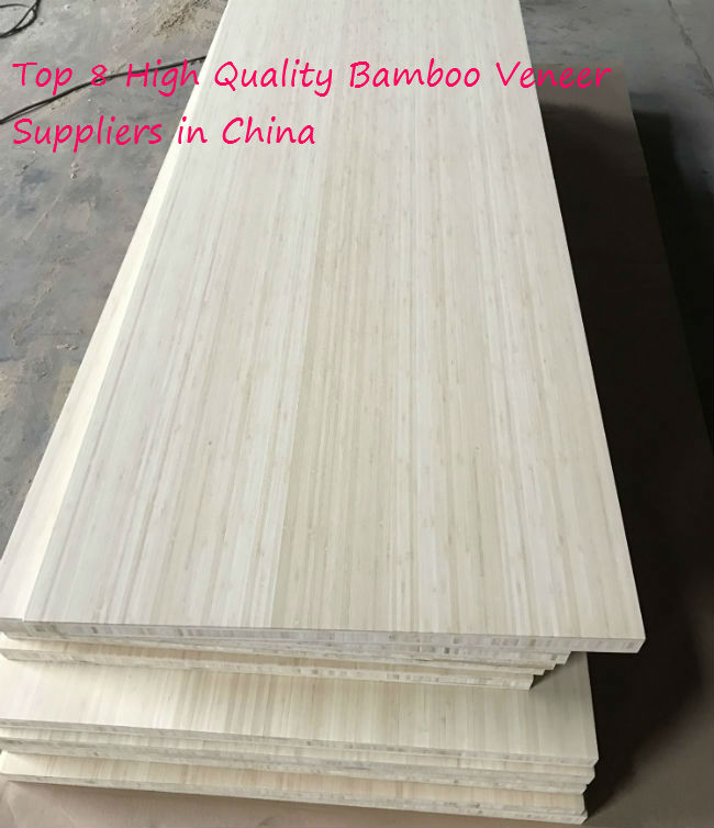 Top 8 High Quality Bamboo Veneer Suppliers